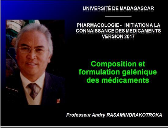 Composition et formulation galénique des médicaments 1