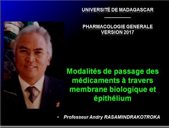 Modalités de passage des médicaments à travers membrane biologique et épithélium 1